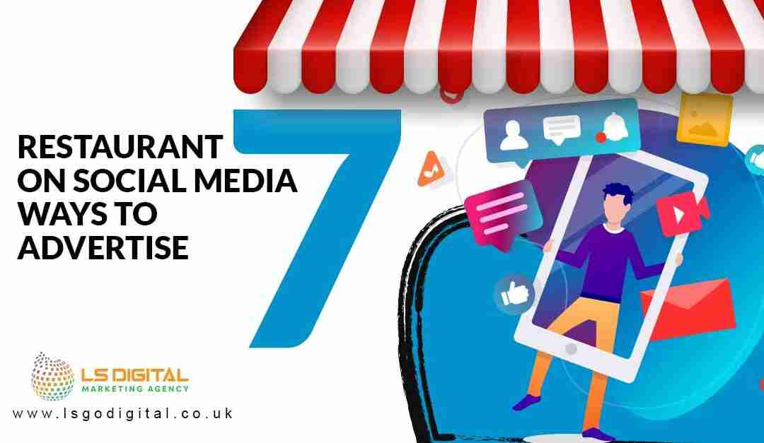restaurant-on-social-media-7-ways-to-advertise-lsdigital