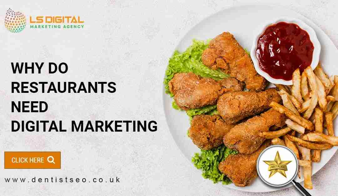 Why do restaurants need digital marketing?